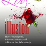 Love and Illusion Book...............      200 pages of Truth $14.95 + s&h