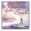 Sounds of the Soul CD Brain Balancing Channeled Music for your deepest well being $15.00 + s&h